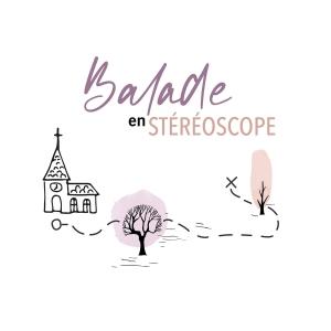 Balade en stéréoscope